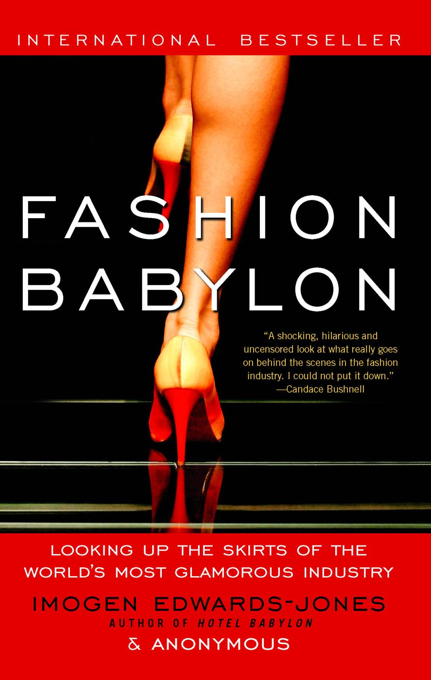 Fashion Babylon By: Anonymous,Imogen Edwards-Jones