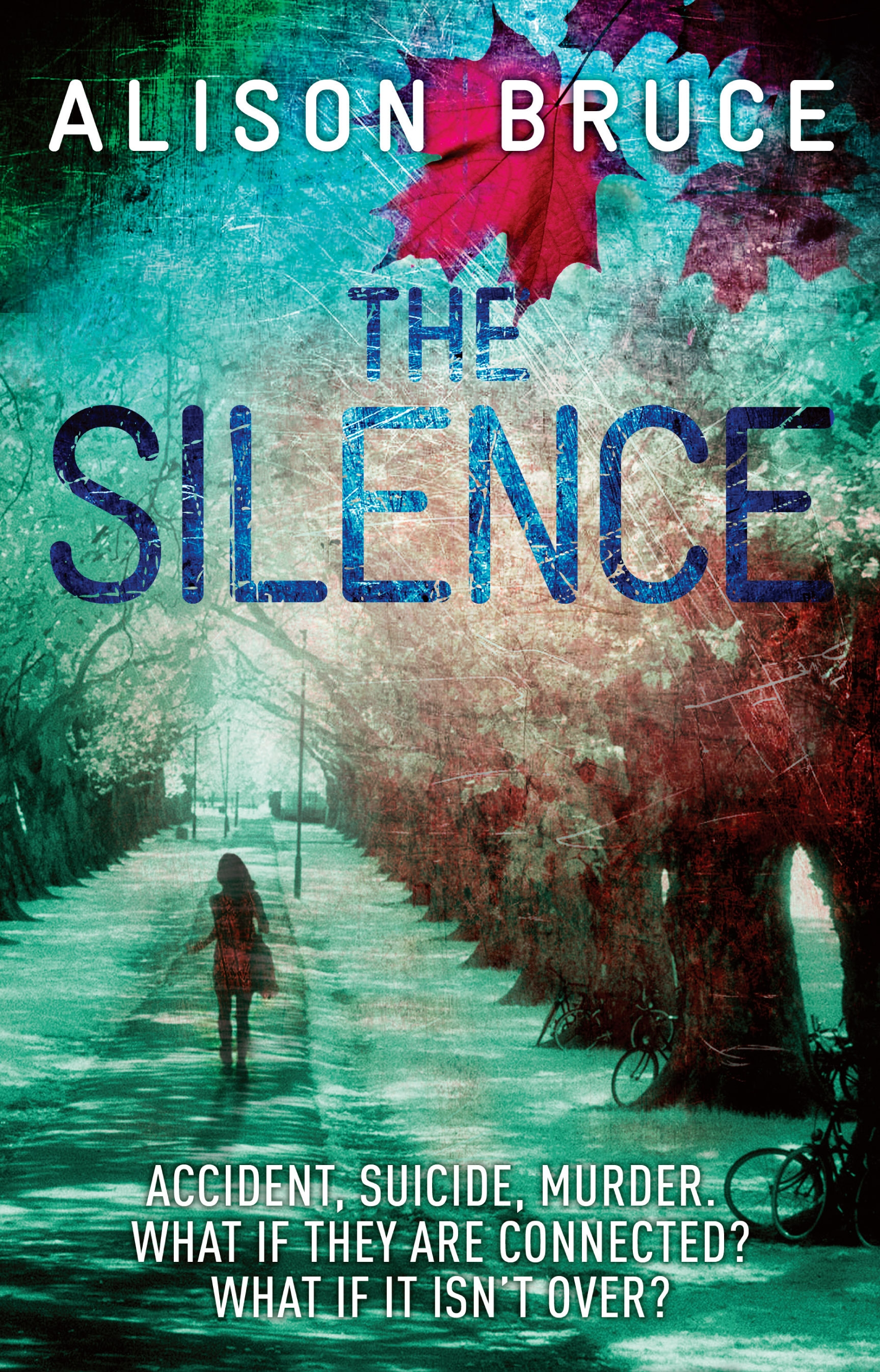 The Silence By: Alison Bruce