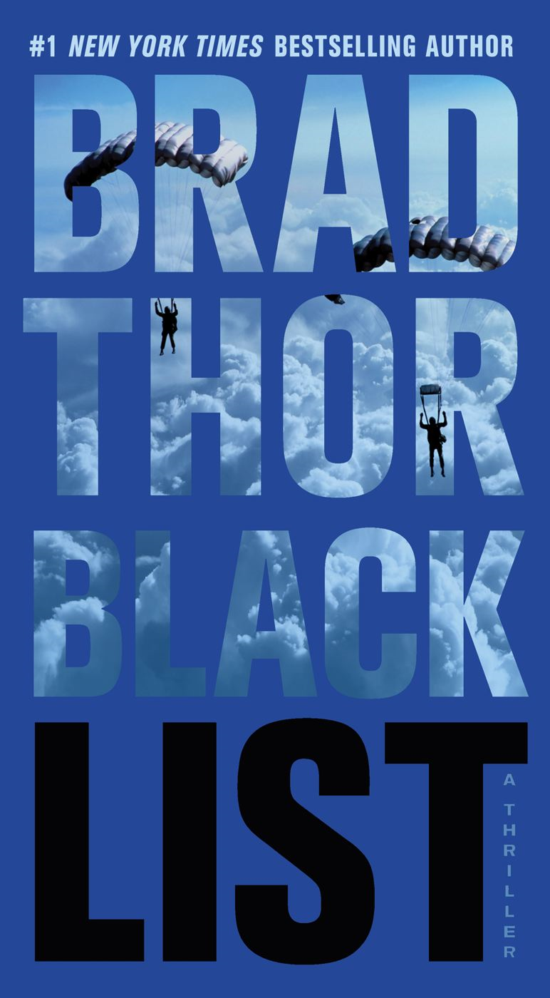 Black List: A Thriller By: Brad Thor