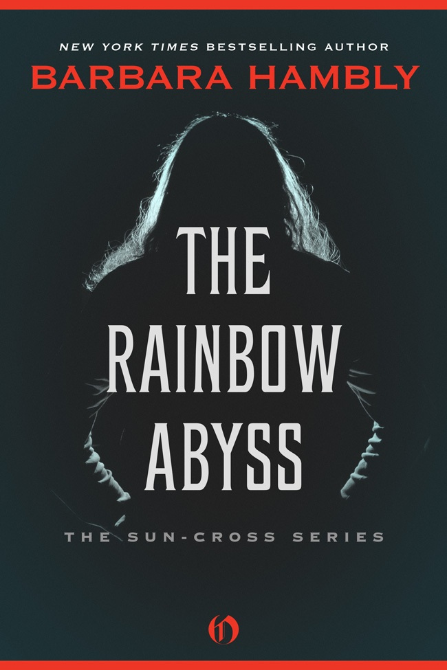 The Rainbow Abyss By: Barbara Hambly