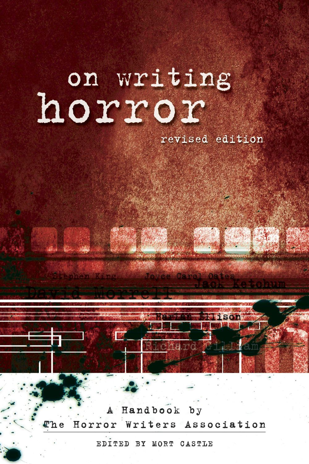 On Writing Horror: A Handbook by the Horror Writers Association By: