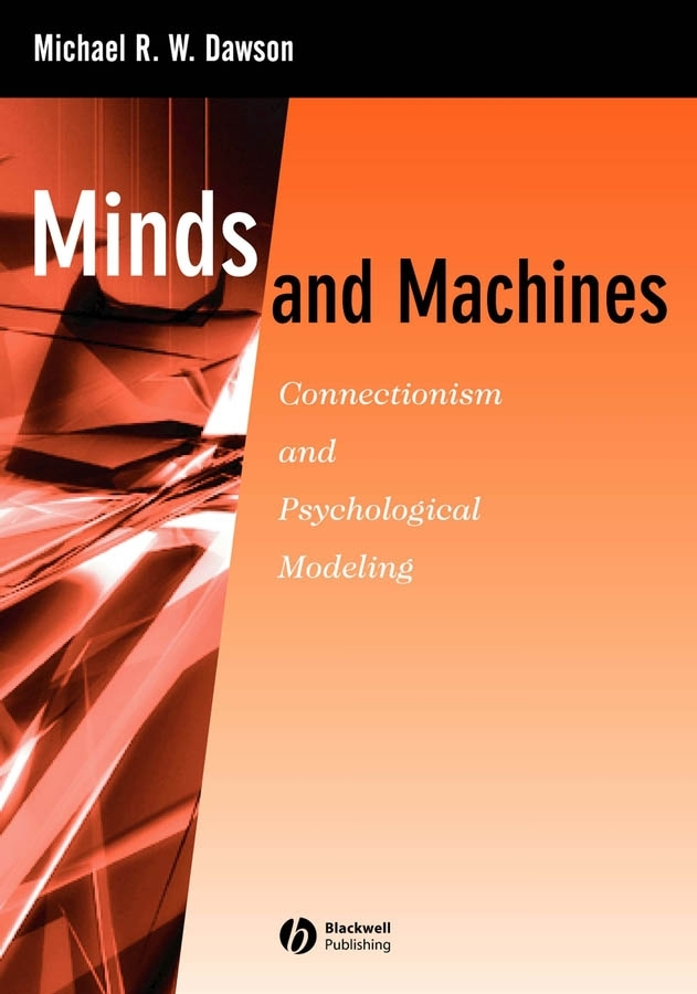 Minds and Machines: Connectionism and Psychological Modeling