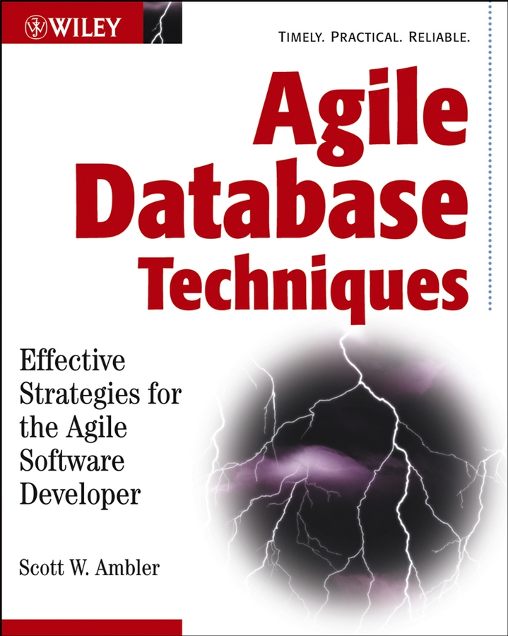 Agile Database Techniques By: Scott Ambler