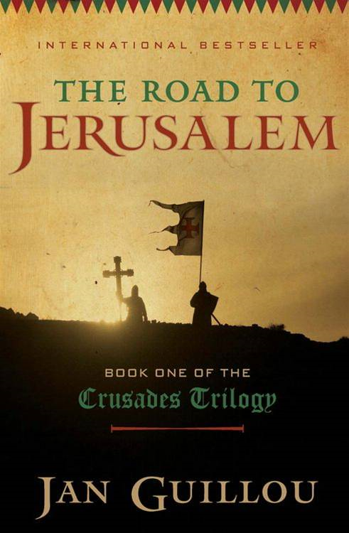 The Road to Jerusalem By: Jan Guillou