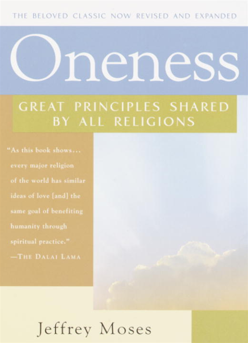 Oneness By: Jeffrey Moses