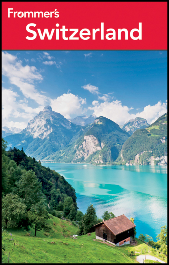 Frommer's Switzerland By: Danforth Prince,Darwin Porter