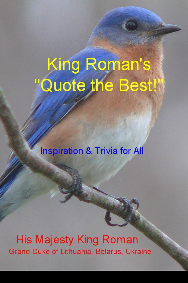 "King Roman's ""Quote the Best!"""