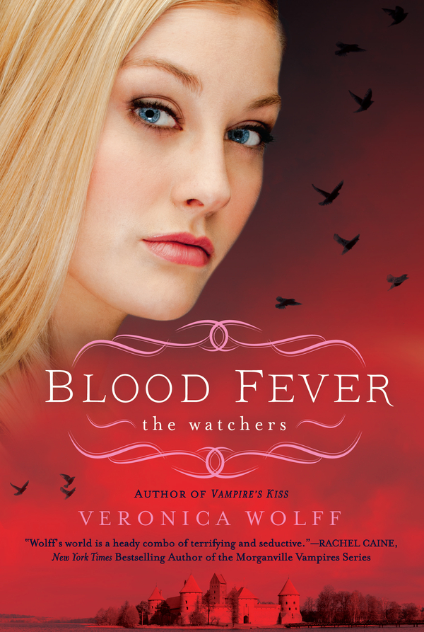 Blood Fever By: Veronica Wolff