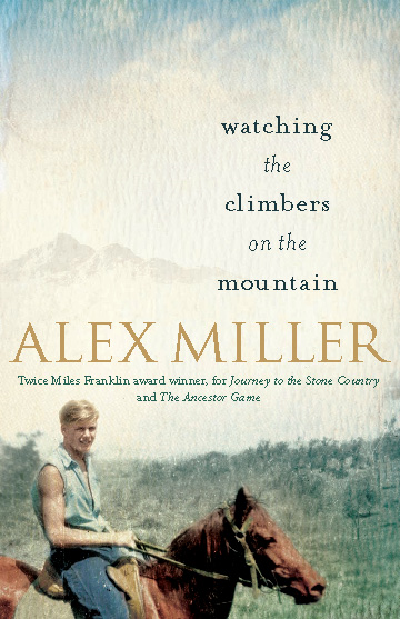 Watching the Climbers on the Mountain By: Alex Miller