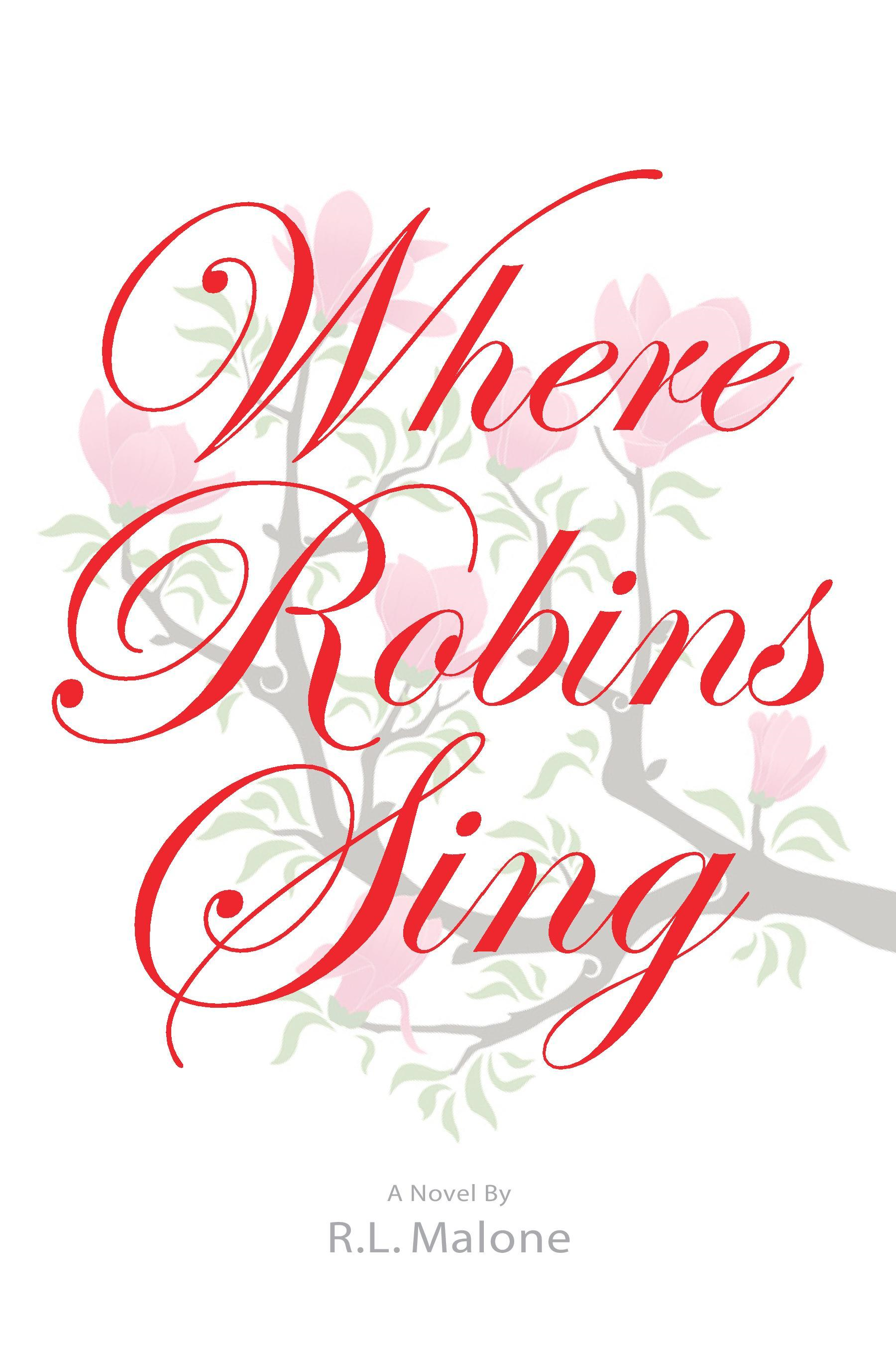 Where Robins Sing