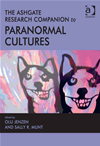 The Ashgate Research Companion To Paranormal Cultures:
