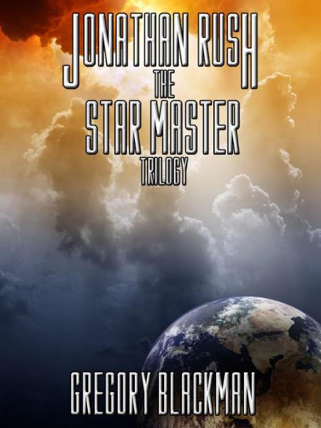 The Star Master Trilogy By: Gregory Blackman