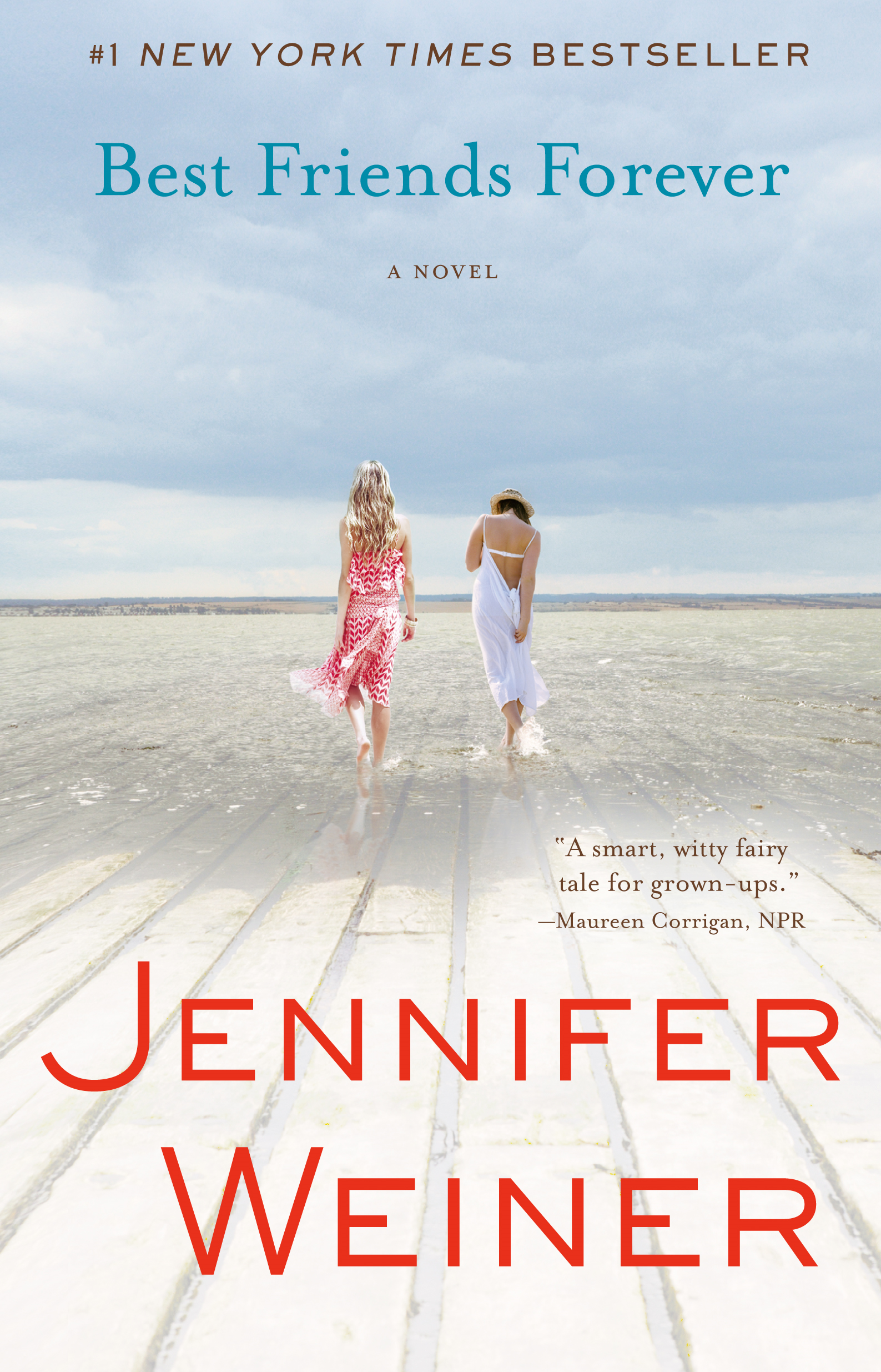 Best Friends Forever By: Jennifer Weiner
