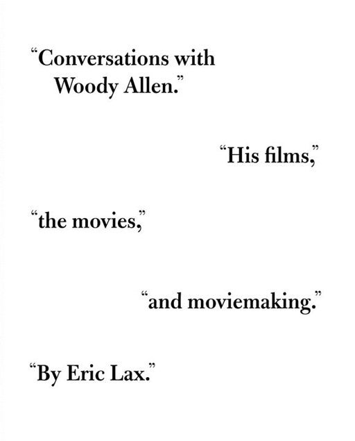 Conversations with Woody Allen By: Eric Lax