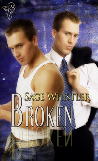 Broken By: Sage Whistler