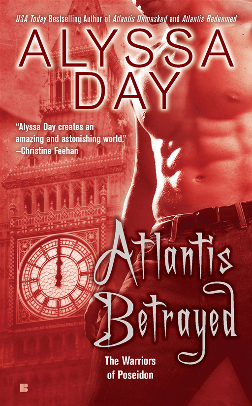 Atlantis Betrayed By: Alyssa Day