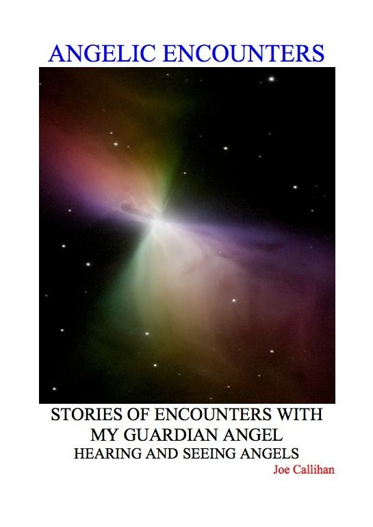 Angelic Encounters By: Joe Callihan