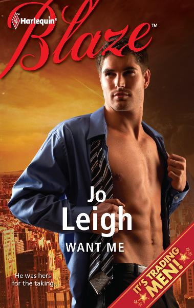 Want Me By: Jo Leigh