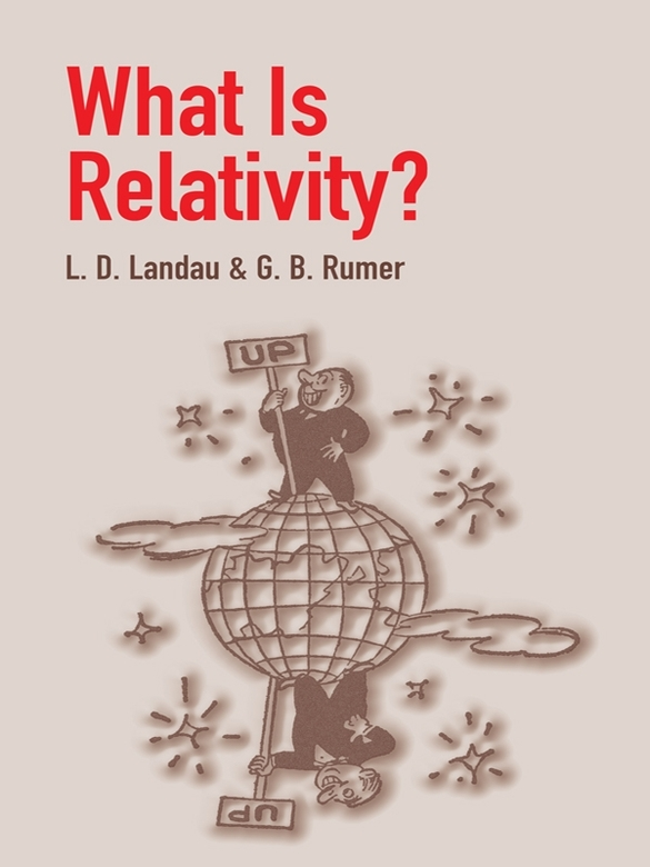 What Is Relativity? By: L. D. Landau,Nicholas J. Pagano