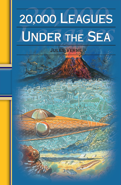 20,000 Leagues Under the Sea: Hinkler Illustrated Classics By: Jules Verne