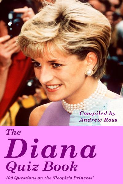 The Diana Quiz Book By: Andrew Ross