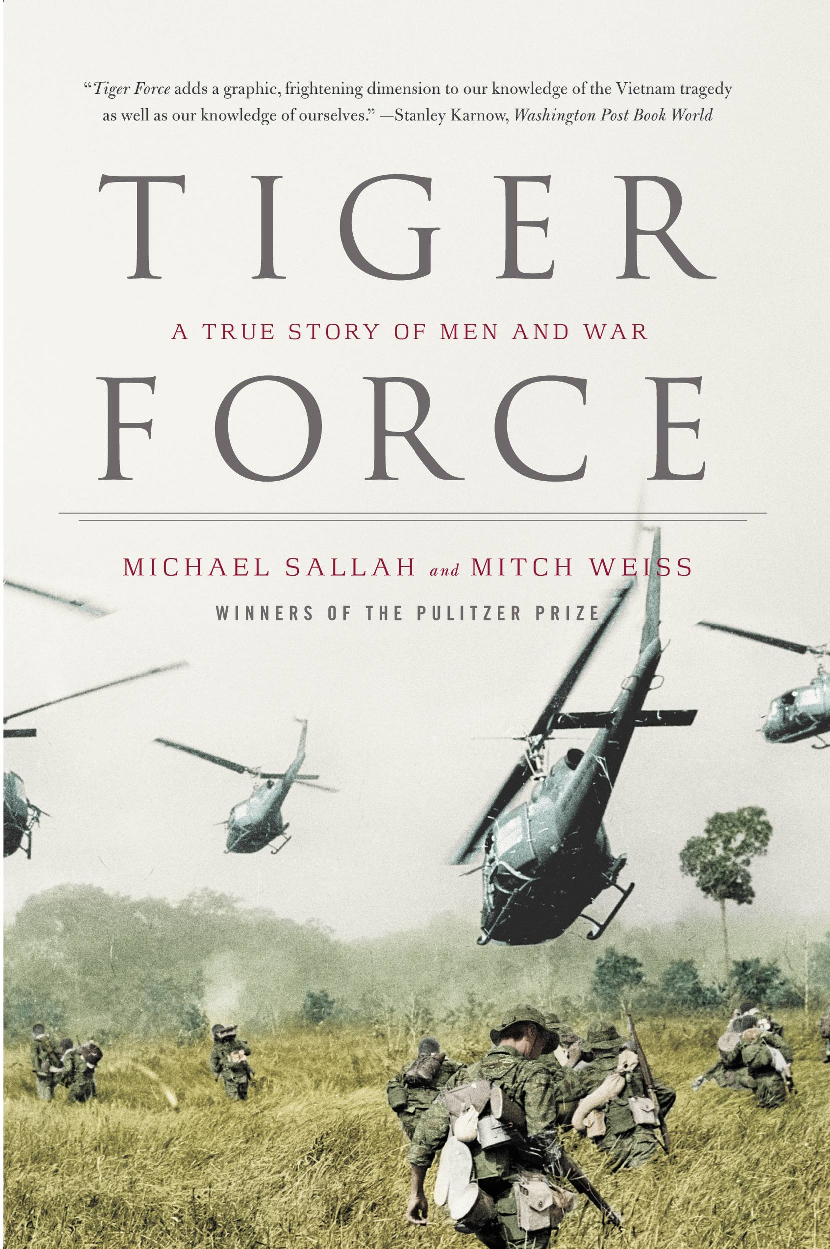Tiger Force By: Michael Sallah,Mitch Weiss
