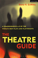 The Theatre Guide: A Comprehensive A-z Of The World's Best Plays And Playwrights: