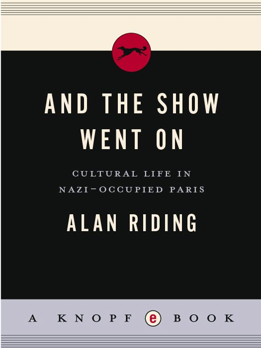 And the Show Went On By: Alan Riding
