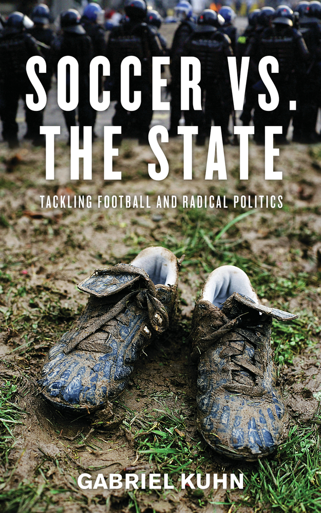Soccer vs. the State By: Gabriel Kuhn