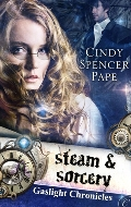 Steam & Sorcery By: Cindy Spencer Pape