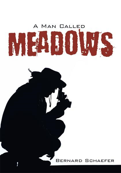 A Man Called Meadows By: Bernard Schaefer