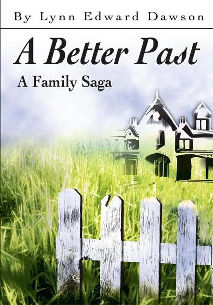 A Better Past By: Lynn Dawson
