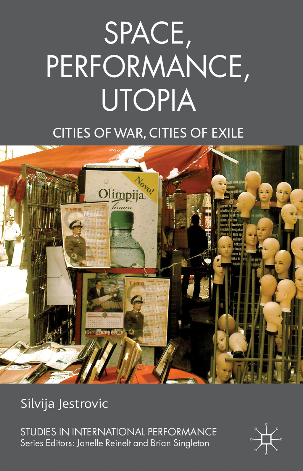 Performance,  Space,  Utopia Cities of War,  Cities of Exile