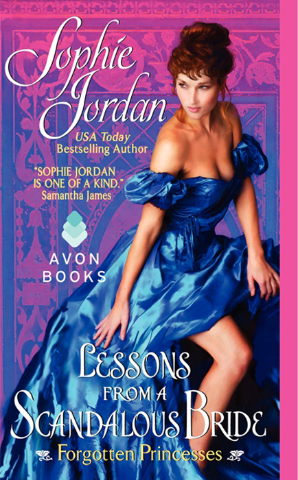 Lessons from a Scandalous Bride By: Sophie Jordan