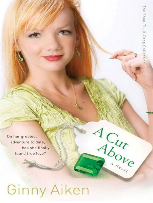 Cut Above, A (The Shop-Til-U-Drop Collection Book #3)