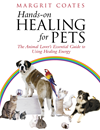 Hands-On Healing For Pets  by Margrit Coates, Margrit Coates and Margrit Coates book cover | Buy Hands-On Healing For Pets from the Angus and Robertson bookstore