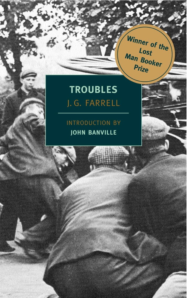 Troubles By: J.G. Farrell