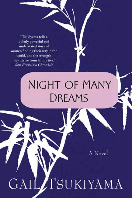 Night of Many Dreams By: Gail Tsukiyama