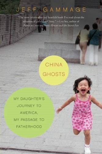 China Ghosts By: Jeff Gammage