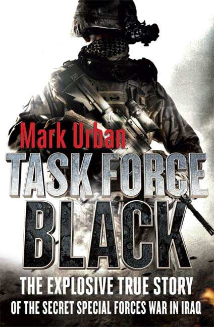 Task Force Black By: Mark Urban