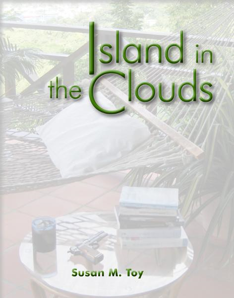 Island in the Clouds By: Susan M. Toy