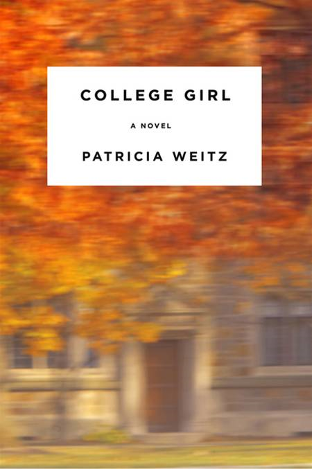 College Girl By: Patricia Weitz