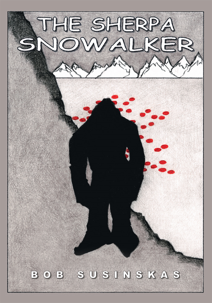 The Sherpa Snowalker By: Bob Susinskas