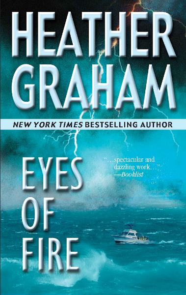 Eyes of Fire By: Heather Graham
