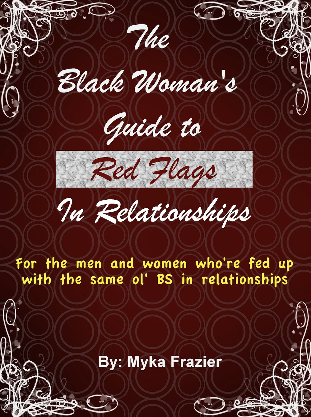 The Black Woman's Guide to Red Flags in Relationships