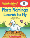 Phonics Tales: Flora Flamingo Learns To Fly (fl)