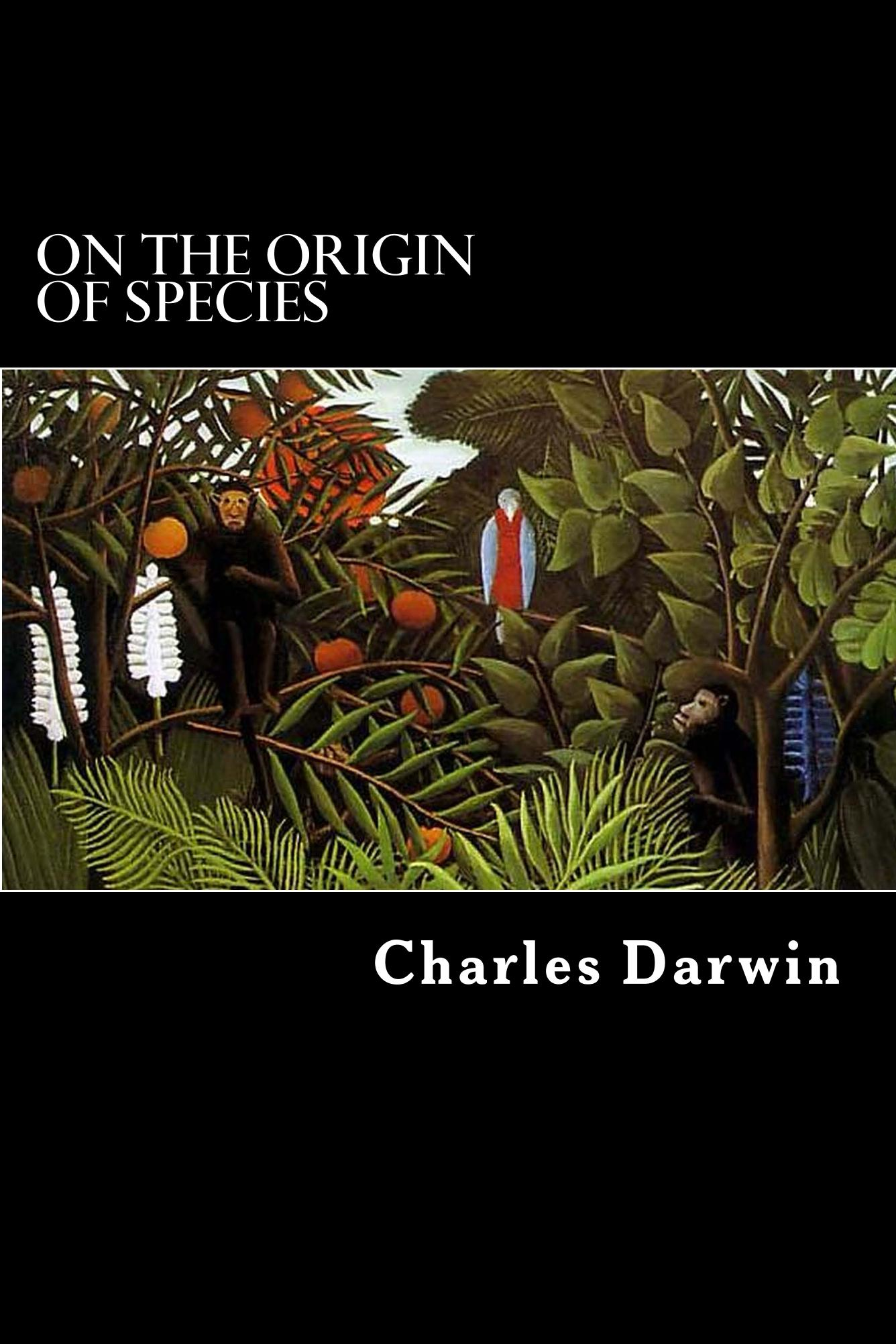 On the Origin of Species By: Charles Darwin