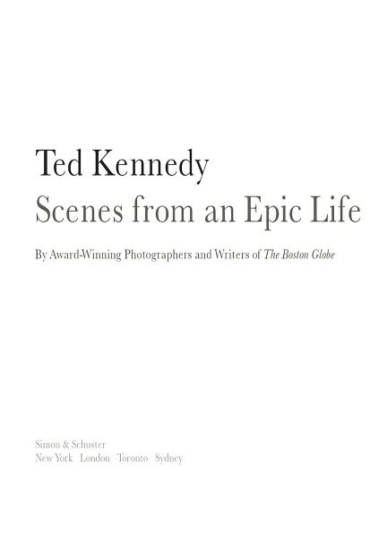 Ted Kennedy By: Boston Globe