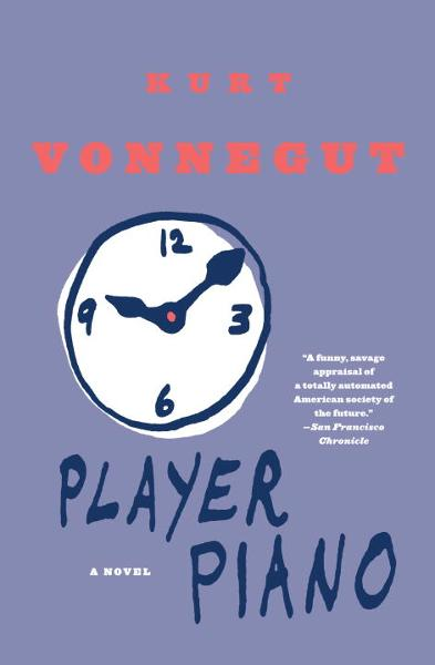 Player Piano By: Kurt Vonnegut