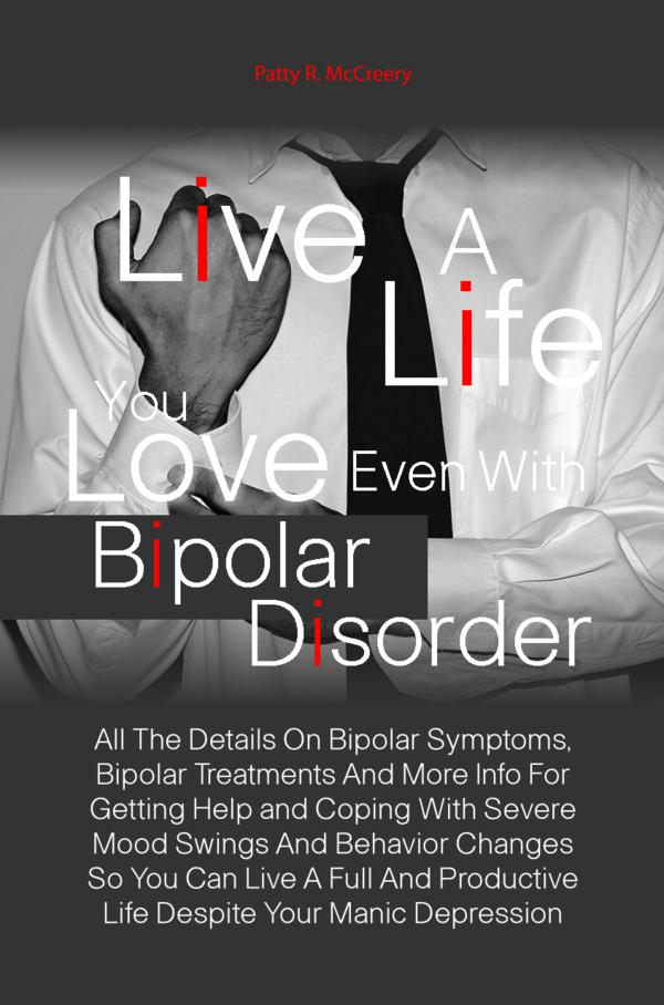 Live A Life You Love Even With Bipolar Disorder